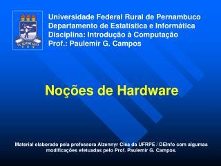 Universidade Federal Rural de Pernambuco Departamento de Estatística e Informática