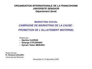 ORGANISATION INTERNATIONALE DE LA FRANCOHONIE UNIVERSITE SENGHOR Département Santé