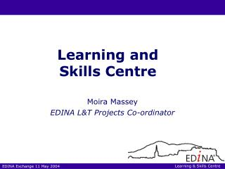 Moira Massey EDINA L&T Projects Co-ordinator