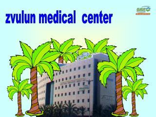 zvulun medical  center