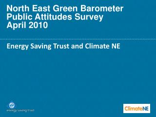 North East Green Barometer  Public Attitudes Survey April 2010