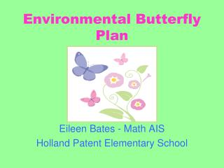 Environmental Butterfly Plan