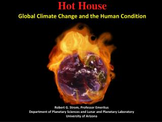 Hot House Global Climate Change and the Human Condition