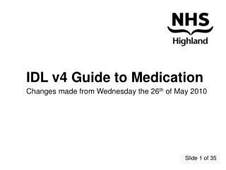 IDL v4 Guide to Medication