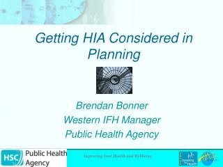 Getting HIA Considered in Planning