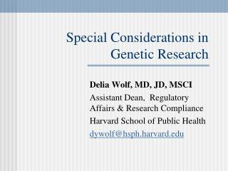 Special Considerations in Genetic Research