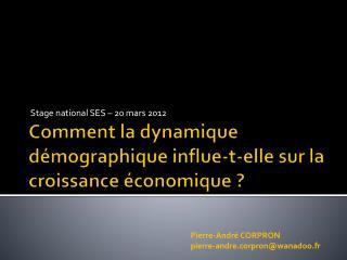 Comment la dynamique démographique influe-t-elle sur la croissance économique ?
