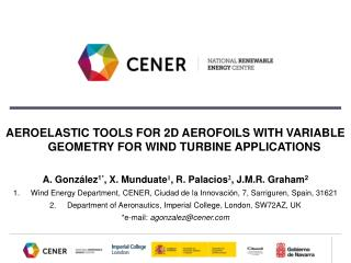 AEROELASTIC TOOLS FOR 2D AEROFOILS WITH VARIABLE GEOMETRY FOR WIND TURBINE APPLICATIONS