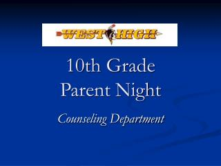 10th Grade  Parent Night
