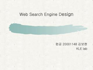 Web Search Engine D esign