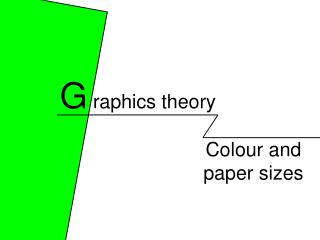 Colour and  paper sizes