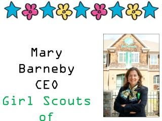 Mary Barneby CEO  Girl Scouts of Connecticut