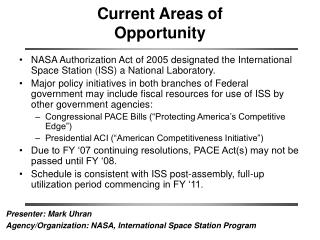 Current Areas of  Opportunity