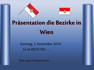 Präsentation die Bezirke in Wien