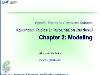 Special Topics in Computer Science Advanced Topics in Information Retrieval Chapter 2: Modeling