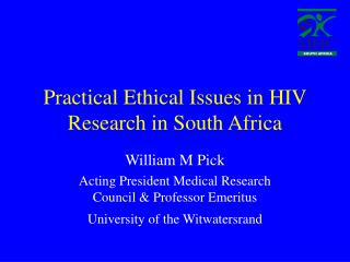 Practical Ethical Issues in HIV Research in South Africa