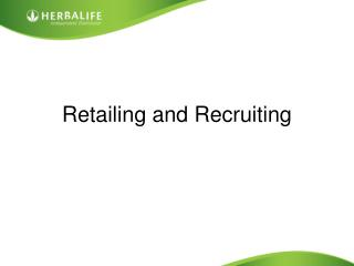 Retailing and Recruiting