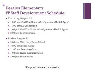 Perales Elementary IT Staff Development Schedule