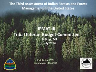 The Third Assessment of Indian Forests and Forest Management in the United States