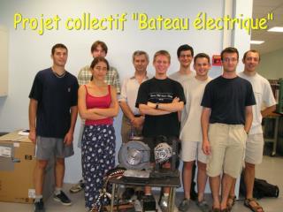 """Projet collectif """"Bateau électrique"""""""