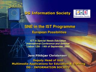 SNE in the IST Programme European Possibilities