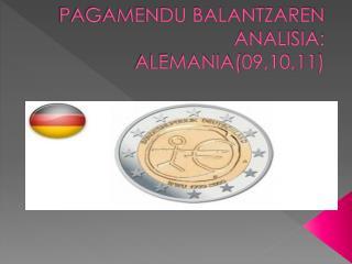 PAGAMENDU BALANTZAREN ANALISIA: ALEMANIA(09,10,11)
