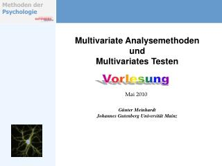 Multivariate Analysemethoden und  Multivariates Testen