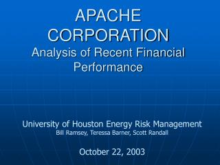 APACHE CORPORATION Analysis of Recent Financial Performance