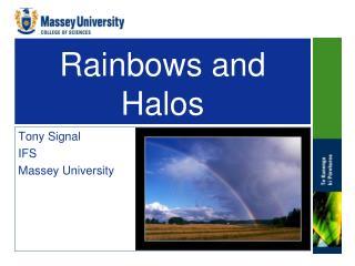 Rainbows and Halos