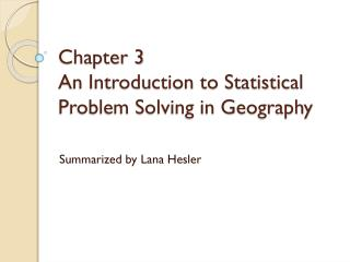 Chapter 3  An Introduction to Statistical Problem Solving in Geography