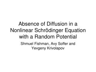 Absence of Diffusion in a Nonlinear Schrödinger Equation with a Random Potential