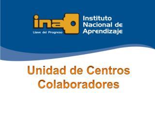 Unidad de Centros Colaboradores