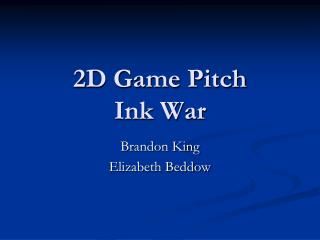 2D Game Pitch Ink War