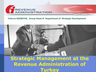 Strategic Management at the Revenue Administration of Turkey