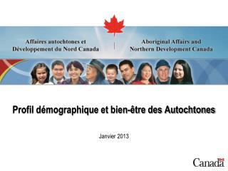 Profil démographique et bien-être des Autochtones