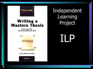Independent Learning Project ILP