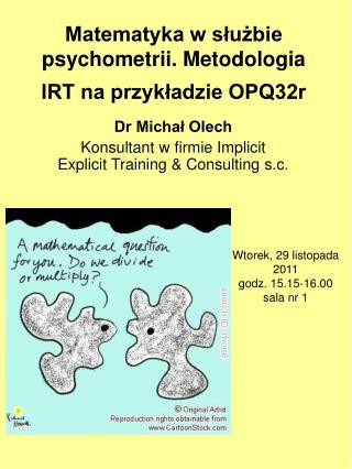 Matematyka w służbie psychometrii. Metodologia IRT na przykładzie OPQ32r