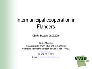 Intermunicipal cooperation in Flanders CEMR, Brussels, 29.09.2005
