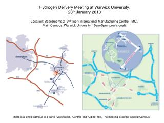 Hydrogen Delivery Meeting at Warwick University. 20 th  January 2010