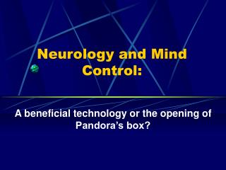 Neurology and Mind Control: