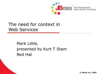 The need for context in Web Services