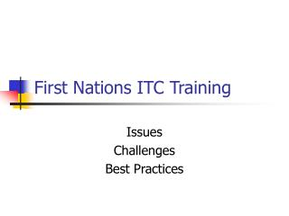 First Nations ITC Training