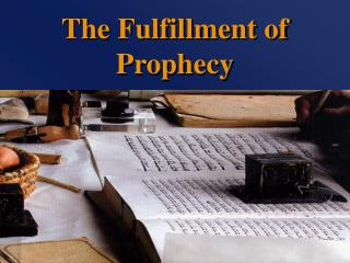 The Fulfillment of Prophecy