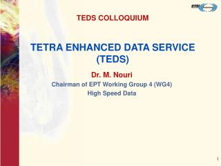 TETRA ENHANCED DATA SERVICE (TEDS)