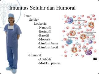Imunitas  Se lular dan Humoral