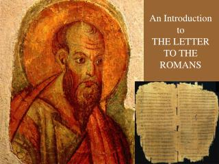 An Introduction to THE LETTER TO THE ROMANS
