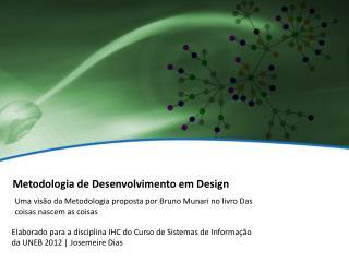 Metodologia de Desenvolvimento em Design
