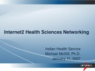 Internet2 Health Sciences Networking
