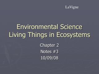 Environmental Science Living Things in Ecosystems