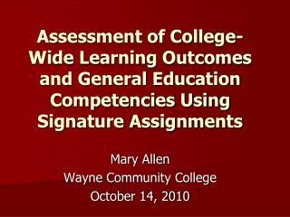 Mary Allen Wayne Community College October 14, 2010